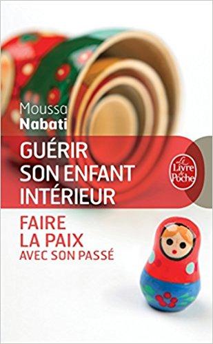 guérir son enfant intérieur Moussa Nabati
